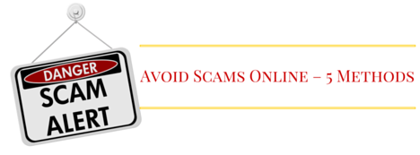 Avoid Scams Online – 5 Methods